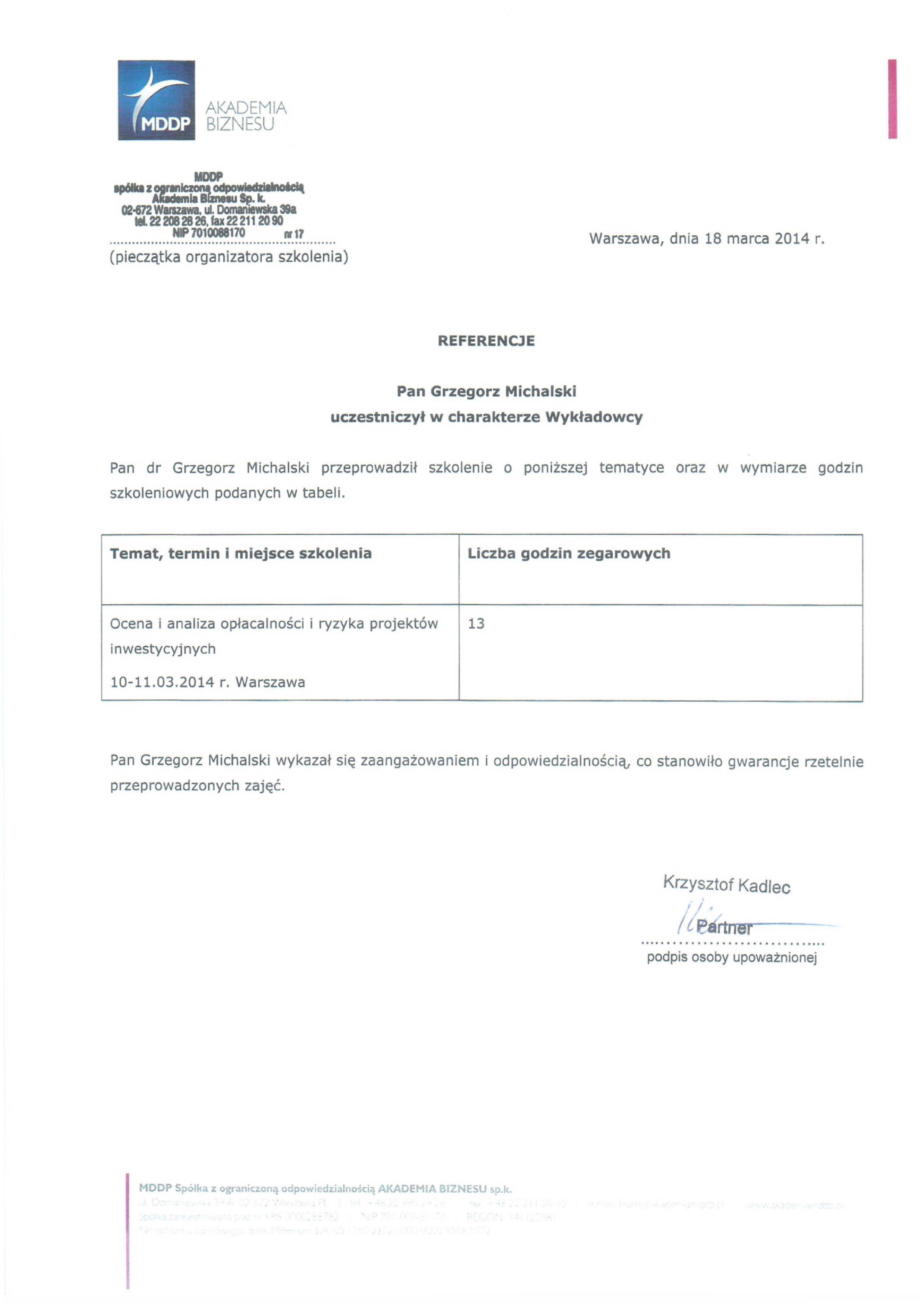 Referencje-michalski-grzegorz-Ocena-Inwestycji-OAORIPIV2014WarszawaEmiTel-2.jpg?=szkolenia