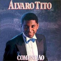 Álvaro Tito - Com Jesus na Vida