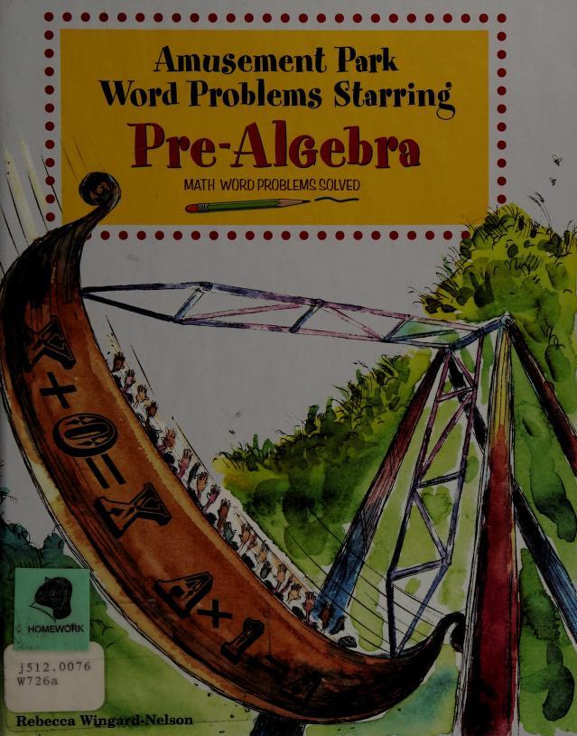 Amusement park word problems starring pre-algebra by Rebecca Wingard-Nelson