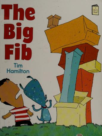 Cover of: The big fib | Tim Hamilton