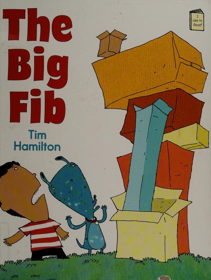 The big fib by Tim Hamilton