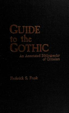 Cover of: Guide to the Gothic | Frederick S. Frank
