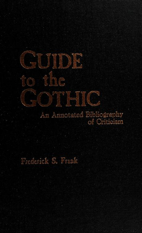 Guide to the Gothic by Frederick S. Frank