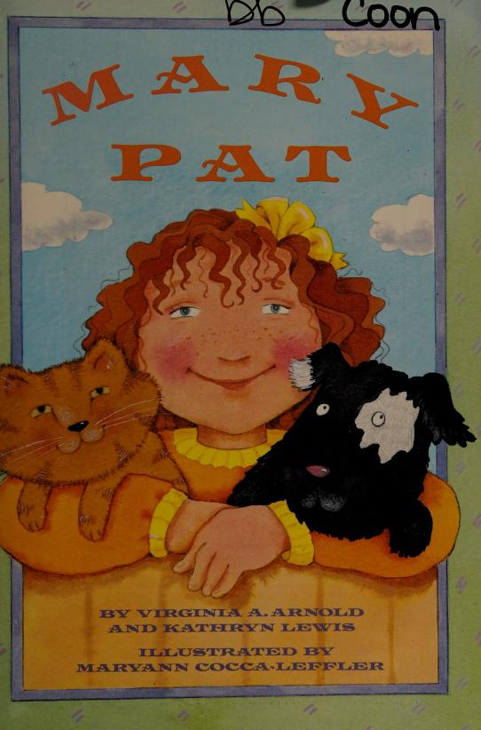 Mary Pat (Phonics and language books) by Virginia A Arnold