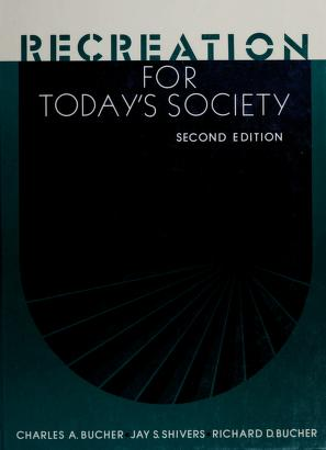 Cover of: Recreation for today's society   Bucher, Charles Augustus