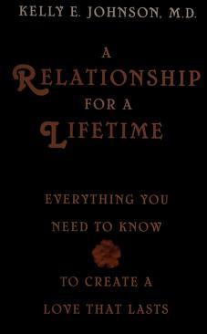 Cover of: A relationship for a lifetime   Kelly E. Johnson