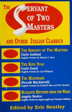 Cover of: The Servant of two masters | edited by Eric Bentley.