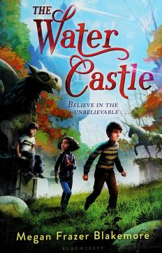 Cover of: The Water Castle | Megan Frazer Blakemore