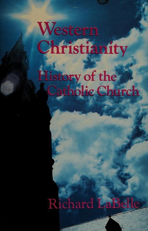 Western Christianity by Richard La Belle