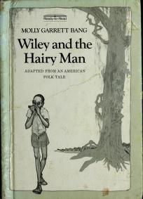 Cover of: Wiley and the hairy man   Molly Garrett Bang